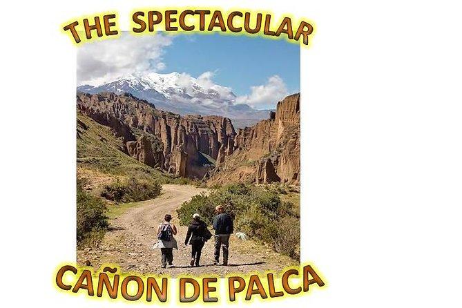 MÁS FOTOS, La Paz - and The Palca Canyon